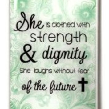 """Mint Bible Quote iPhone 4 Case - Proverbs 31:25 iPhone 4 Case - """"She is clothed in strength and dignity and she laughts without fear of the future"""