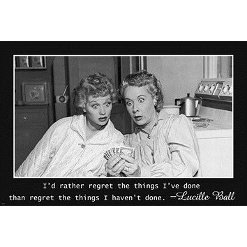 LUCY & ETHEL playing cards INSPIRATIONAL POSTER ABOUT REGRET 24X36 tv stars