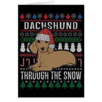 Dachshund Through The Snow Ugly Christmas Sweater Card