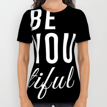 Be You tiful All Over Print Shirt by All Is One