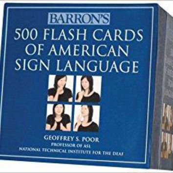 Barron's 500 Flash Cards of American Sign Language FLC CRDS