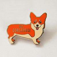 "Corgi Hard Enamel Pin ""Hey Corgeous!"" – Tiny Bee Cards"