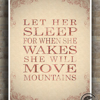 Let Her Sleep Print, Inspirational Quote Poster, When Se Wakes, Baby Girl Nursery, Typography, home decor, wall decor, 8x10, 11x14, 16x20