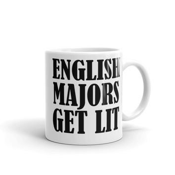English Majors Get Lit Mug