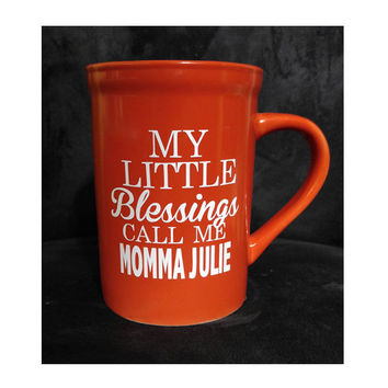 Custom Coffee Mug ~ My Little Blessings ~ Coffee, Tea ~ Unique gift for grandma, mom, daycare teacher, gifts under 20