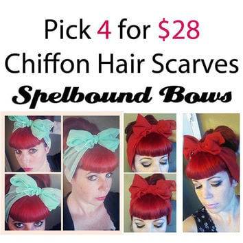 PICK 4 for 28 Vintage Style Chiffon Nylon Headscarves Hair Big Bow Tie 1940s 1950s Vintage Style
