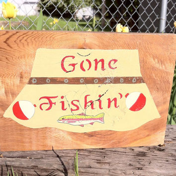 Gone fishing rustic lodge and cabin home decor