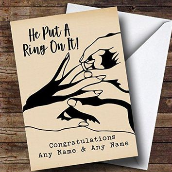 Personalized He Put A Ring On It Engagement Card