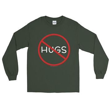 No Hugs Don't Touch Me Introvert Personal Space PSA Men's Long Sleeve T-Shirt