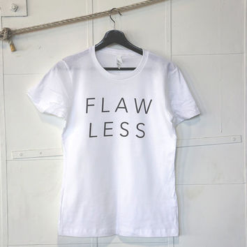 Womens Clothing, Women Shirt Top, Graphic Tee, Fashion Shirt, Tee, Top, funny tshirts - Flaw Less