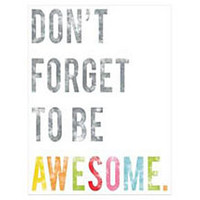 One Kings Lane - Graphic Appeal - Don't Forget to Be Awesome