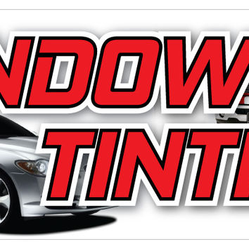 Window Tinting Banner Car Truck SUV Dark Film Limo Retail Store Sign 18x48