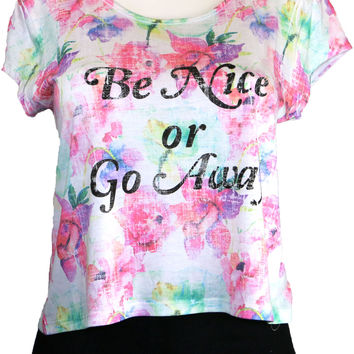 'Be Nice or Go Away' crop top