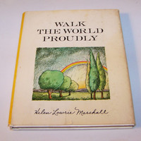 Walk The World Proudly, Helen Lowrie Marshall, Poetry Book, Inspirational Poetry,  Vintage Poetry, Words of Praise