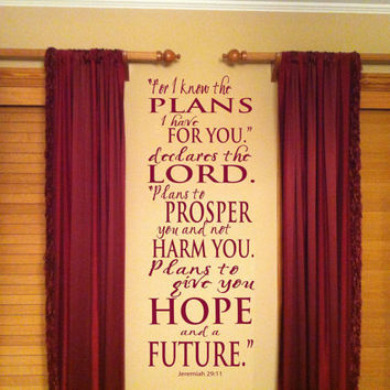 For I Know The Plans I Have For You Declares The Lord Jeremiah 29:11 Vinyl Wall Art  Decal NEW DESIGN