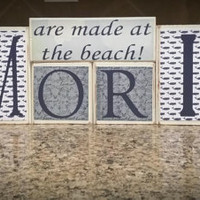 Custom Home Decor /The Best Memories are Made at the Beach