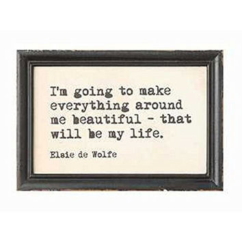 Authors and Artists Famous Quotations - Decorative Framed Wall Decor 9-in x 6-in (Elsie de Wolfe)