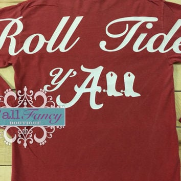 SALE!! Alabama ROLL TIDE Y'all Comfort Colors Long Sleeve T-Shirt - Y'all Fancy