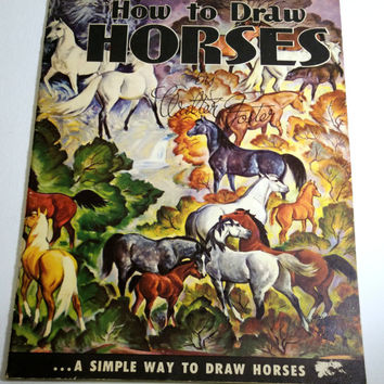 Horse Art Instruction Book Art Book Mid Century Cottage Chic How to Draw Horses