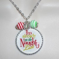 Cute and Funny Holiday Naughty List Necklace