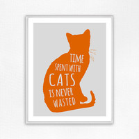 Cat Print, Cat Poster, Wall Decor, Wall Art, Cat Lover, Inspirational Print, Pet Art, Pet Poster, Typography Poster
