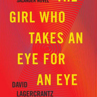 The Girl Who Takes an Eye for an Eye (Millennium Series #5)