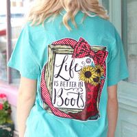 Life is Better in Boots Preppy Tee {Seafoam}