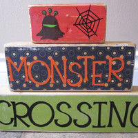 Monster Crossing wooden block sign primitive by FayesAttic11