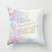 STRENGTH IN WEAKNESS Throw Pillow by Pocket Fuel
