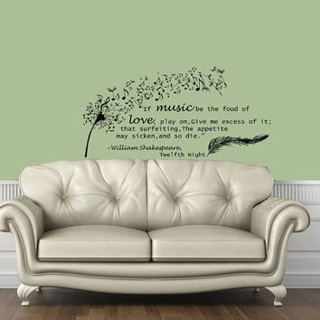 Housewares Wall Vinyl Decal Quote Shakespeare Twelfth Night Dandelion Feather Musical Notes Sticker V64
