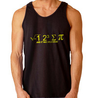 I hate Some Pi And It Was Delicious For Mens Tank Top Fast Shipping For USA special christmas ***