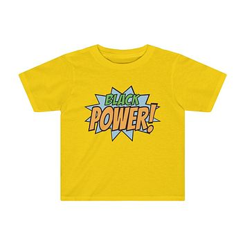 Black Power! - Toddlers T Shirt