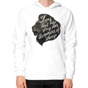 Lions don't lose sleep over the opinions of sheep Hoodie (on man)