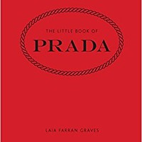 The Little Book of Prada Hardcover – January 1, 2017