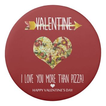 Valentine, I love you more than pizza Eraser