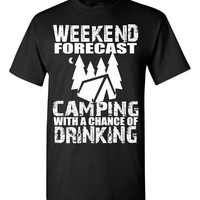 Weekend Forecast Camping With A Chance Of Drinking - Unisex T-Shirt