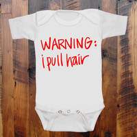 Baby Clothes Warning: I pull hair. baby romper. bodysuit. original hand screen print. funny baby clothing. baby shower gift. baby gift idea