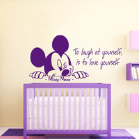Mickey Mouse Wall Decal Quote To Laugh at Yourself is To Love Yourself Art Murals Home Interior Bedroom Vinyl Sticker Nursery Decor KI122