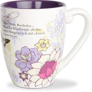 Happy 50th Birthday...May it be filled with all the happy things you hold closest to your heart Mug