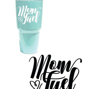 (2) TWO, Mom Fuel Vinyl Graphic Decal Sticker