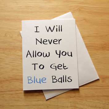 Naughty Card, Boyfriend Gift, Dirty Card, Blue Balls, Card For Husband, Funny Card, Adult Card, Mature Humor, Sexy Card, Erotic Card