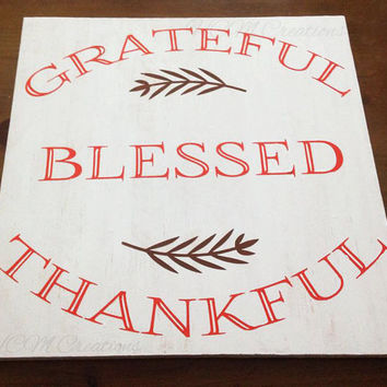Painted Wood Sign - Fall Sign - Grateful, Thankful, Blessed - Thanksgiving Decor - Fall Decor