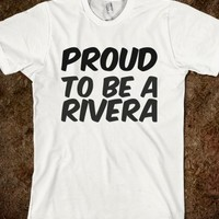PROUD TO BE A RIVERA (BLACK ON SILVER). GREAT FOR FAMILY RUNIONS AND GET TOGETHERS.