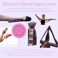 Superior Stretch and Strength Kit - 2 Foot Stretchers, Ballet Barre Stretch Band, Port de Band® & More!