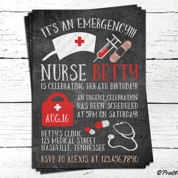 Nurse Invite // Personalized Printable Chalkboard Nurse Birthday Invitation // Doctor Invite // Medical Invite // Emergency Invite