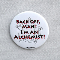 Fullmetal Alchemist Anime Button 2-Inch (Back off man, I'm an alchemist)