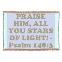 Bible verse from Psalm 148:3. Throw Blanket