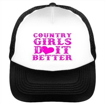 Country Girls Do It Better Love Fun Hat