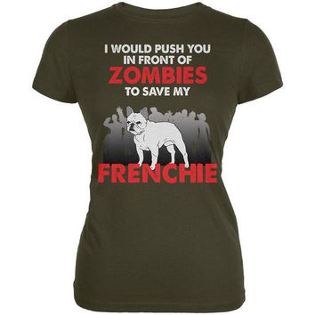 DCCKJY1 I Would Push You Zombies Frenchie Army Juniors Soft T-Shirt