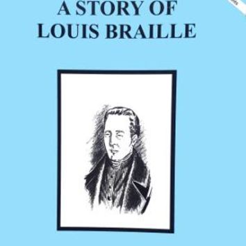 A Story Of Louis Braille